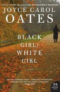 Black Girl/White Girl - Joyce Carol Oates - cover