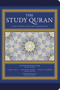 The Study Quran: A New Translation and Commentary -- Leather Edition - Seyyed Hossein Nasr,Caner K. Dagli,Maria Massi Dakake - cover