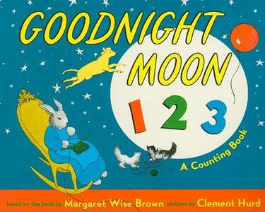 Goodnight Moon 123 Board Book: A Counting Book - Margaret Wise Brown - cover