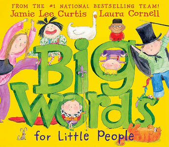 Big Words for Little People - Jamie Lee Curtis - cover