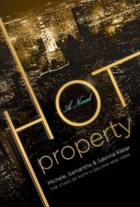 Hot Property - Michele Kleier,Samantha Kleier,Sabrina Kleier - cover