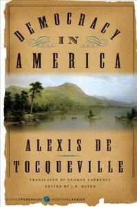 Democracy in America - Alexis de Tocqueville - cover