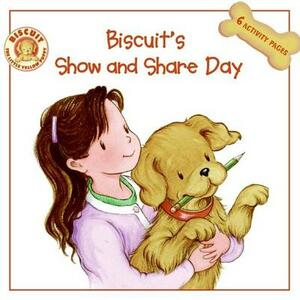 Biscuit's Show And Share Day - Alyssa Satin Capucilli - cover