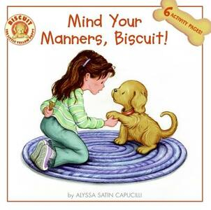 Mind Your Manners, Biscuit! - Alyssa Satin Capucilli - cover