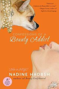 Confessions of a Beauty Addict - Nadine Haobsh - cover