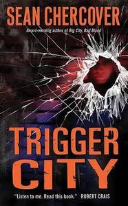Trigger City - Sean Chercover - cover