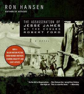 The Assassination of Jesse James by the Coward Robert Ford CD - Ron Hansen - cover