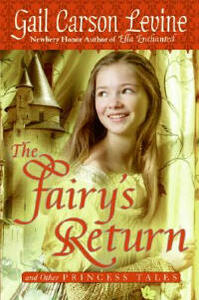 The Fairy's Return and Other Princess Tales - Gail Carson Levine - cover