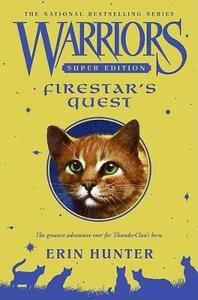 Warriors Super Edition: Firestar's Quest - Erin Hunter - cover
