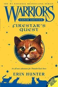 Warriors Super Edition: Firestar's Quest - Erin Hunter - cover