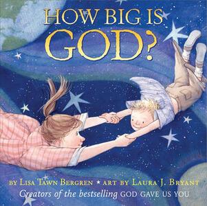 How Big Is God - Lisa Tawn Bergren - cover