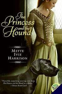 The Princess and the Hound - Mette Ivie Harrison - cover