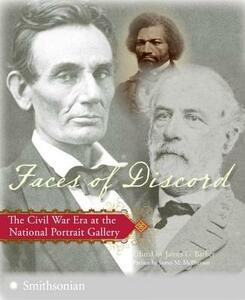 Faces of Discord: The Civil War Era at the National Portrait Gallery - cover