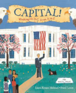 Capital!: Washington D.C. from A to Z - Laura Krauss Melmed - cover