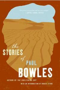 Short Stories of Paul Bowles, the - Paul Bowles - cover