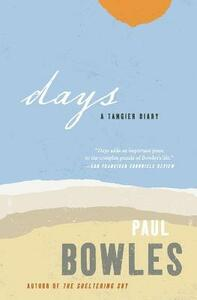Days: A Tangiers Diary - Paul Bowles - cover