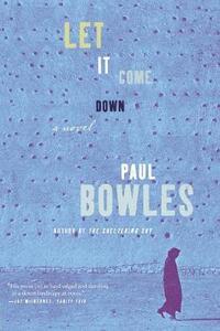 Let It Come Down - Paul Bowles - cover