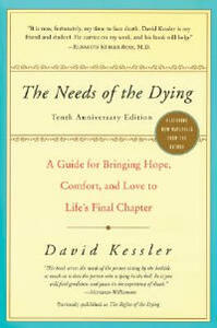 The Needs of the Dying - David Kessler - cover
