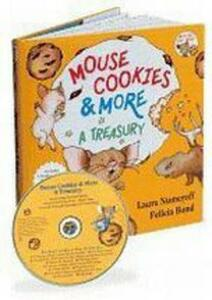 Mouse Cookies & More 30th Anniversary Edition: A Treasury - Laura Numeroff - cover