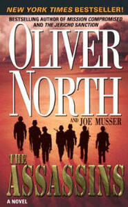 The Assassins - Joe Musser,Oliver North - cover