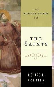 The Pocket Guide To The Saints - Richard McBrien - cover