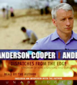 Dispatches From The Edge Of War Abridged - Anderson Cooper - cover