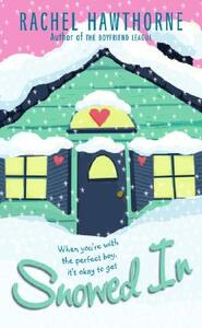 Snowed In - Rachel Hawthorne - cover
