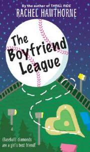 The Boyfriend League - Rachel Hawthorne - cover