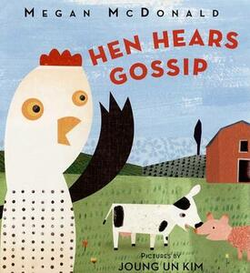 Hen Hears Gossip - Megan McDonald - cover