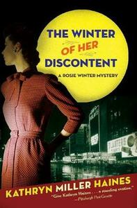 The Winter Of Her Discontent A Rosie Winter Mystery - Kathryn Miller Haines - cover