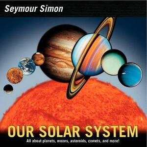 Our Solar System: Revised Edition - Seymour Simon - cover
