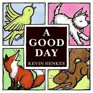 Good Day - Kevin Henkes - cover