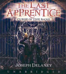 The Last Apprentice: Curse of the Bane (Book 2) CD - Joseph Delaney - cover