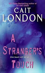 A Stranger's Touch - Cait London - cover