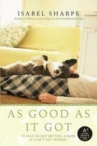As Good As It Got - Isabel Sharpe - cover