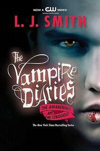 Foto Cover di The Awakening and the Struggle, Libri inglese di L. J. Smith, edito da HarperCollins Publishers Inc