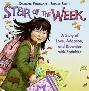 Star of the Week: A Story of Love, Adoption, and Brownies with Sprinkles - Darlene Friedman - cover