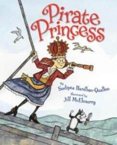 Pirate Princess - Sudipta Bardhan-Quallen - cover