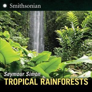 Tropical Rainforests - Seymour Simon - cover