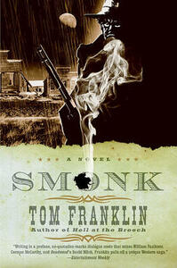 Smonk: Or Widow Town - Tom Franklin - cover