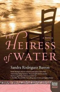 The Heiress of Water - Sandra Rodriguez Barron - cover