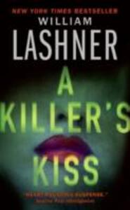 A Killer's Kiss - William Lashner - cover