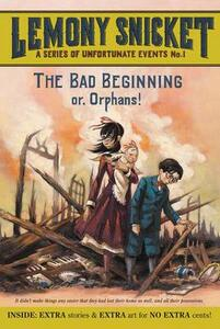 The Bad Beginning Or, Orphans! - Lemony Snicket - cover