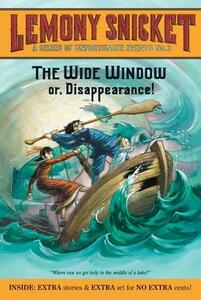 The Wide Window Or, Disappearance! - Lemony Snicket - cover