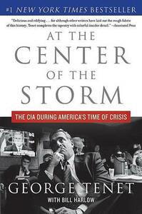 At the Center of the Storm: The CIA During America's Time of Crisis - George Tenet - cover