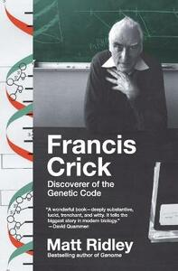 Francis Crick: Discoverer of the Genetic Code - Matt Ridley - cover