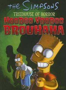 Treehouse of Horror Hoodoo Voodoo Brouhaha - Matt Groening - cover