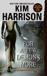 For a Few Demons More - Kim Harrison - cover