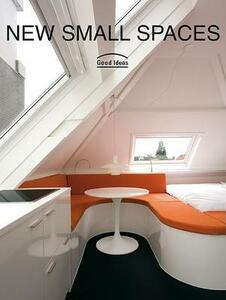 New Small Spaces: Good Ideas - cover