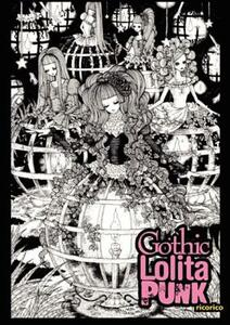 Gothic Lolita Punk: Draw Like the Hottest Japanese Artists - Rico Komanoya - cover